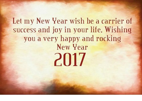 Let My New Year Wish Be a Carrier of Success and Joy in Your Life ...