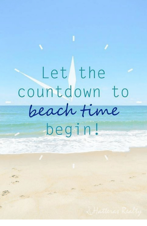 Let The Countdown To Beach Time Begin Countdown Meme On