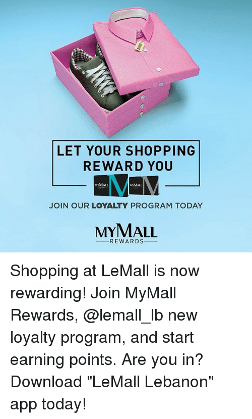 LET YOUR SHOPPING REWARD YOU JOIN OUR LOYALTY PROGRAM ...