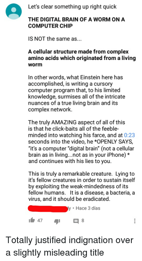 Let's Clear Something Up Right Quick THE DIGITAL BRAIN OF a WORM ON