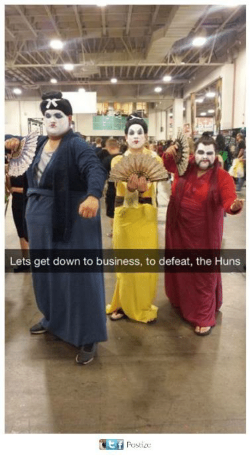 lets get down to business to defeat the huns 28201748 lets get down to business to defeat the huns meme on me me,Costumes Get Down Memes
