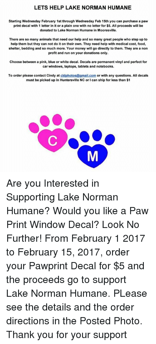 Lets Help Lake Norman Humane Starting Wednesday February 1st Through