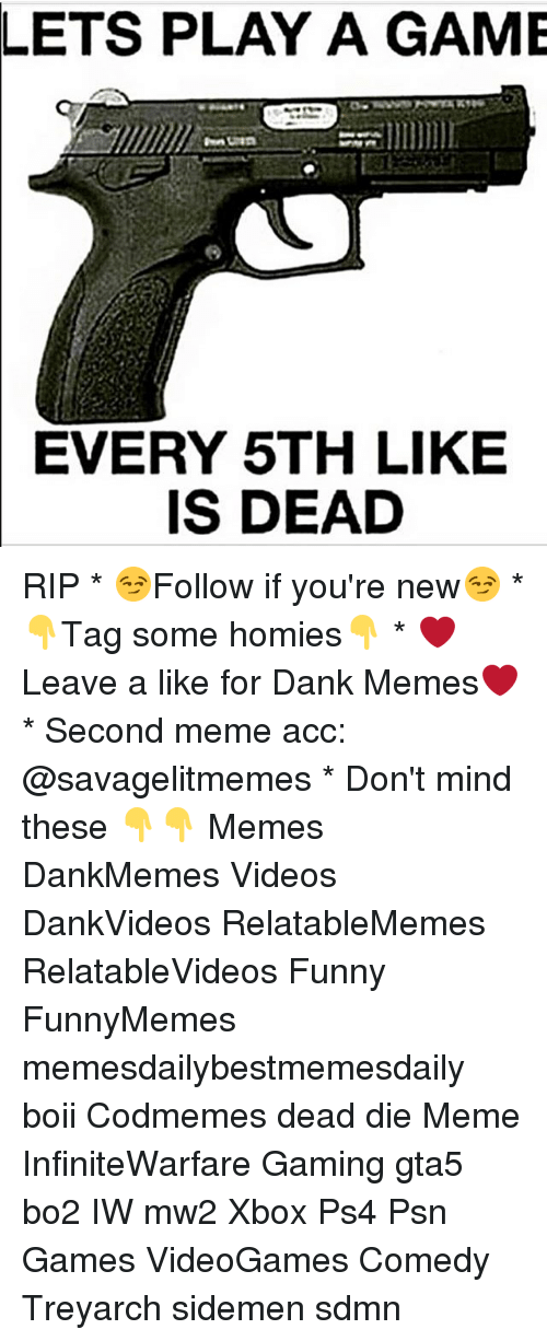 lets play a game every 5th like is dead rip 12842418 ✅ 25 best memes about lets play a game lets play a game memes