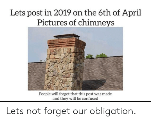 Lets Post in 2019 on the 6th of April Pictures of Chimneys People