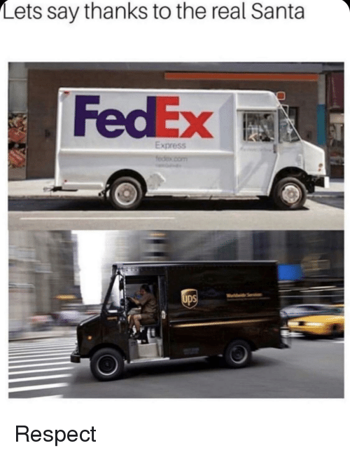 f2a27a6a74d89 Lets Say Thanks to the Real Santa FedEx Express Respect