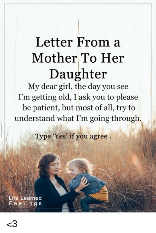 Letter From a Mother to Her Daughter My Dear Girl the Day You See