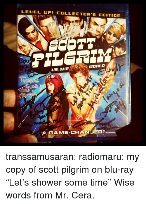 "Shower, Target, and Tumblr: LEUEL UP COLLECTOR'S EDITIOn  US. THE  WORLD  A.GAME-CHANGER.IL  PETER transsamusaran: radiomaru:  my copy of scott pilgrim on blu-ray  ""Let's shower some time"" Wise words from Mr. Cera."