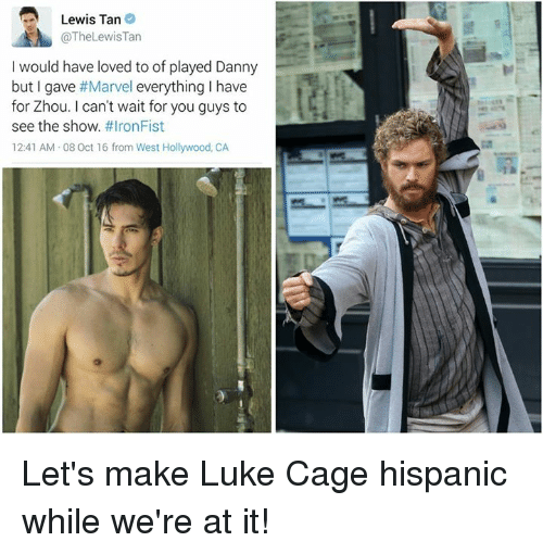 lewis tan thelewis tan would have loved to of played 4601089 ✅ 25 best memes about iron fist iron fist memes,Iron Fist Meme