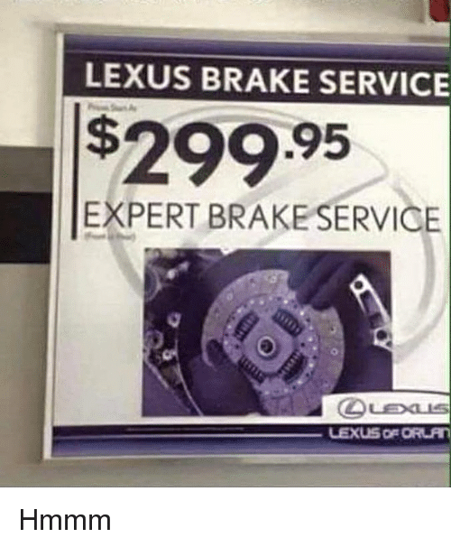 Cars Lexus And Service Brake 299 95 Expert