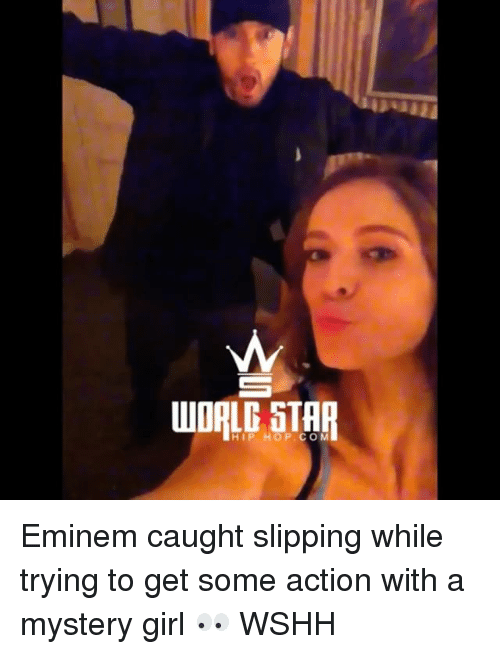 Eminem, Memes, and Wshh: LG S  HIP HOP.COM Eminem caught slipping while trying to get some action with a mystery girl 👀 WSHH
