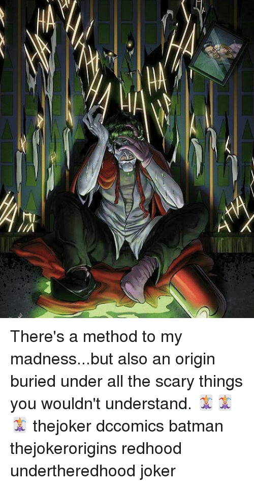 Liλ A A Theres A Method To My Madnessbut Also An Origin Buried