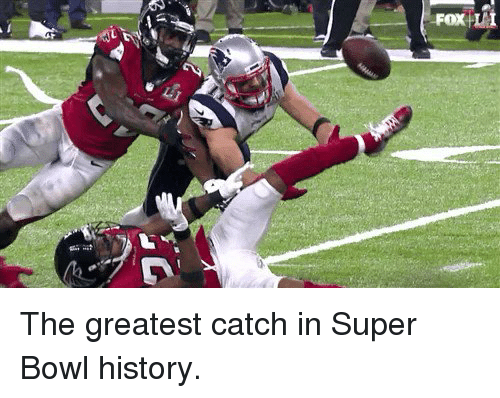 Tom Brady, Super Bowl History, and Super Bowls: Li  FOX The greatest catch in Super Bowl history.