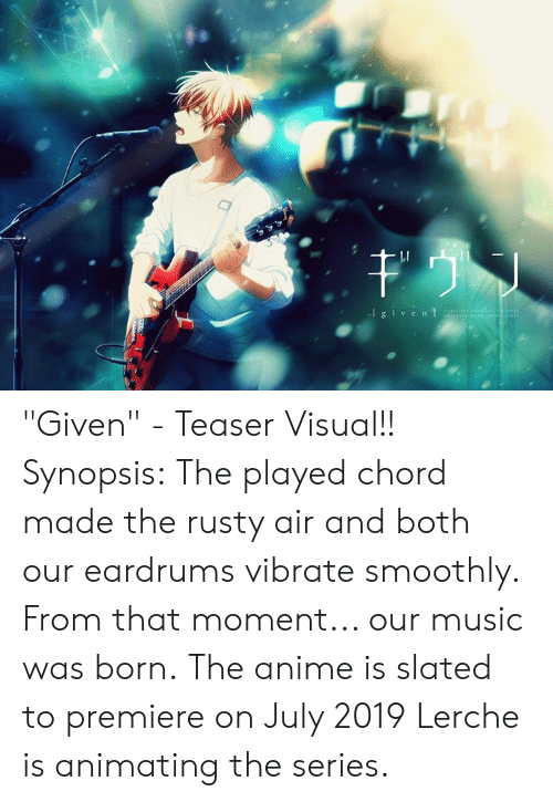 Li G Iv Cn Given Teaser Visual Synopsis The Played Chord Made