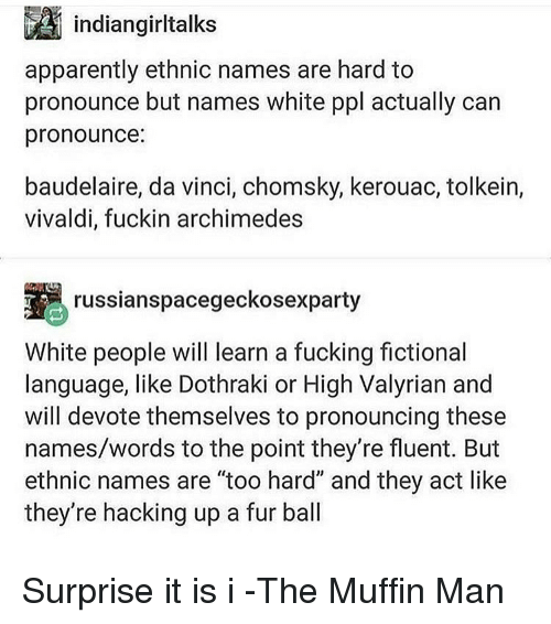 Li Indiangirltalks Apparently Ethnic Names Are Hard to