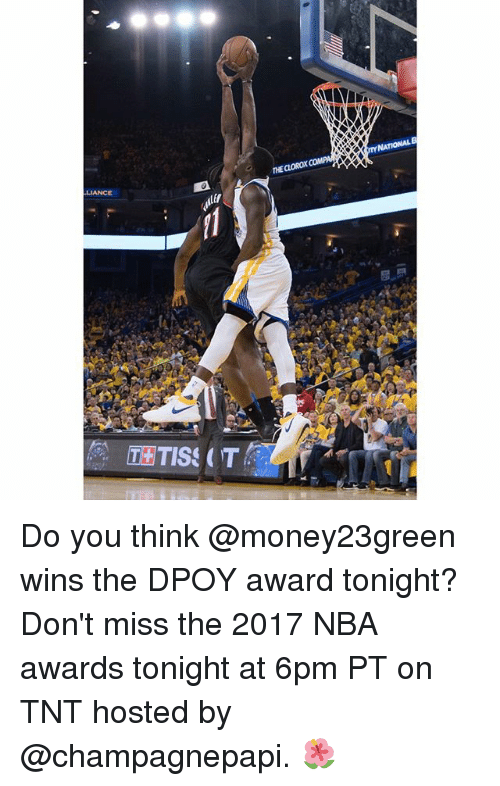 Basketball, Golden State Warriors, and Nba: LIANCE Do you think @money23green wins the DPOY award tonight? Don't miss the 2017 NBA awards tonight at 6pm PT on TNT hosted by @champagnepapi. 🌺