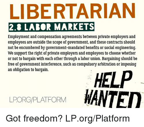 free labour markets The world bank works with countries to design and implement labor regulations, income protection and active labor market programs that can be extended to a majority.