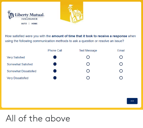 Liberty Insurance Phone Number >> Liberty Mutual Insurance Auto I Home How Satisfied Were You