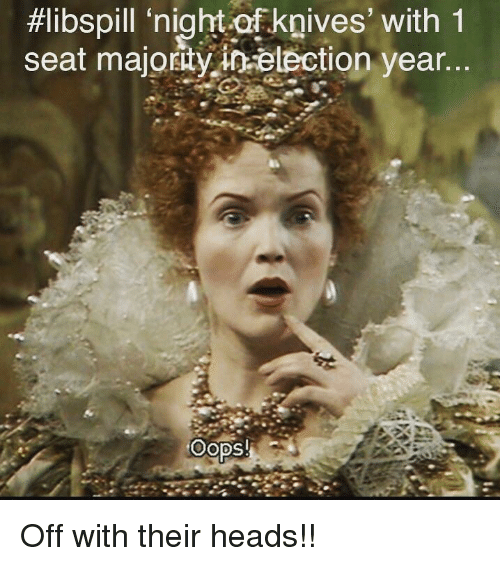 Australian, Election, and Seat:  #libspill 'nightof.knives, with 1  seat majorty io-election year..  OODSH