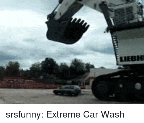 Tumblr, Blog, and Http: LIEBH srsfunny:  Extreme Car Wash