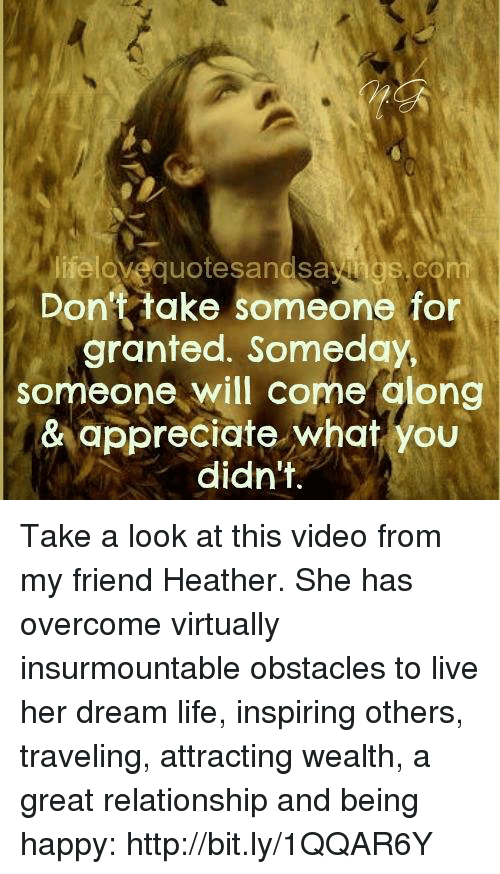 Lielove Quotesangsa Ngs Com Dont Take Someone For Granted Someday