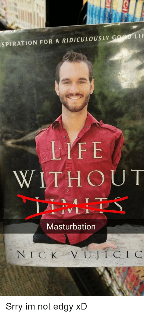 Masturbation for me is a way of life this