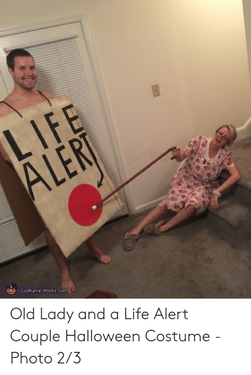 LIFE ALERT Costume-Workscom Old Lady and a Life Alert Couple