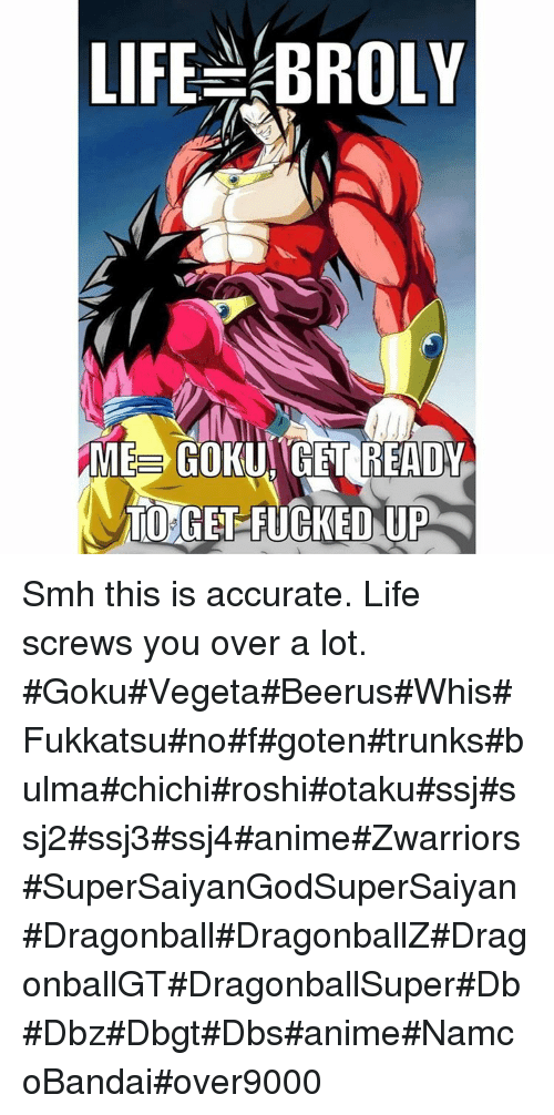 LIFE BROLY EE GOKU GET READY TU GET FUCKED UP Smh This Is Accurate - Skins para minecraft pe broly