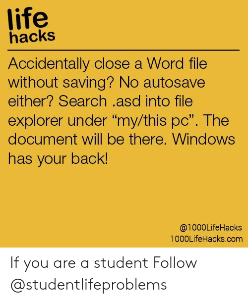 Life Hacks Accidentally Close a Word File Without Saving? No