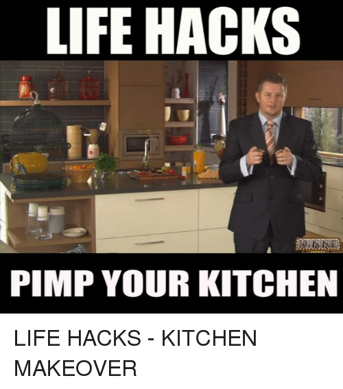 Life hacks pimp your kitchen life hacks kitchen makeover for 9 kitchen life hacks