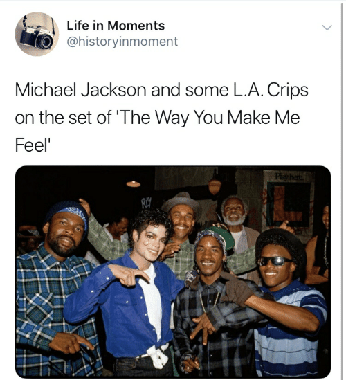 Life in Moments Michael Jackson and Some LA Crips on the Set