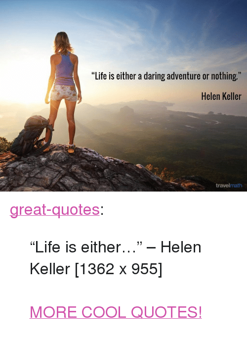 helen keller quotes life is either