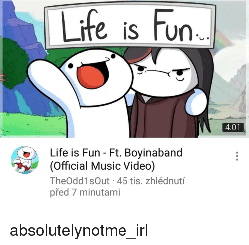 Image of: Odd1sout Life Music And Video Life Is Fun 401 Life Is Fun Funny Life Is Fun 401 Life Is Fun Ft Boyinaband Official Music Video