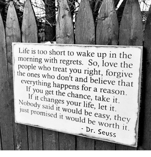 75+ Life Is Too Short To Wake Up In The Morning With ...