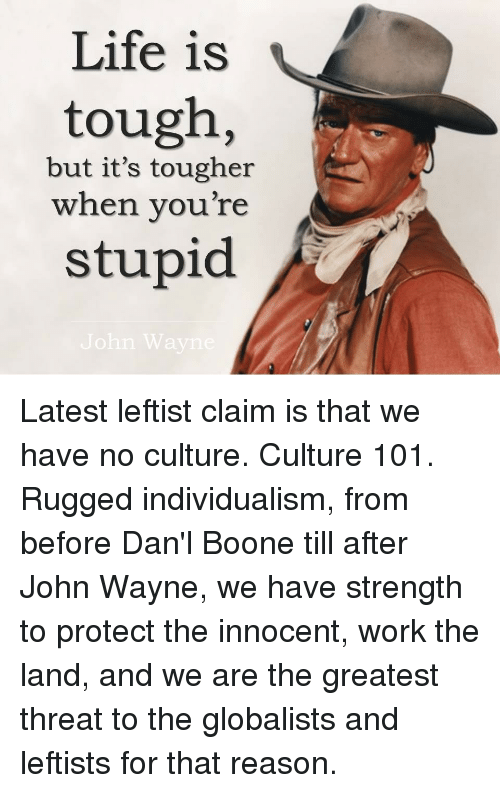 Life Is Tough but It's Tougher When You're Stupid | Life ...