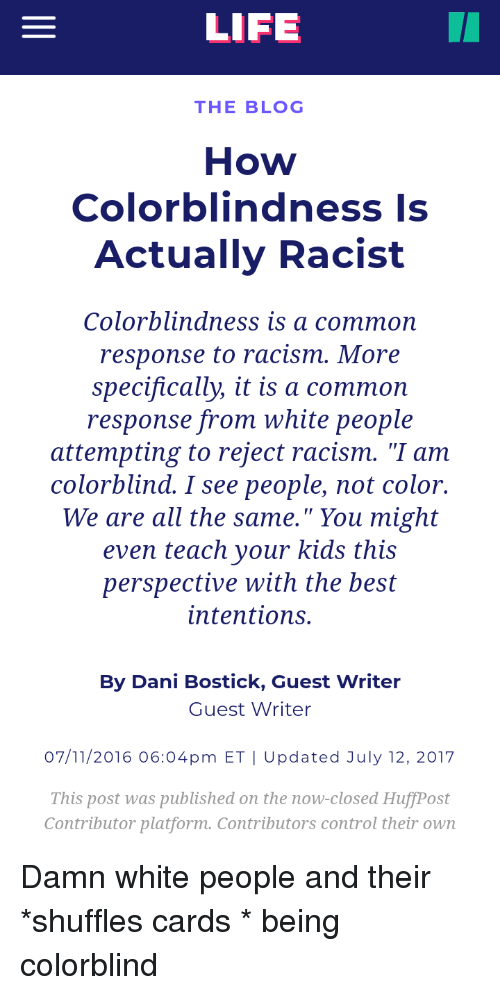 LIFE THE BLOG How Colorblindness Is Actually Racist