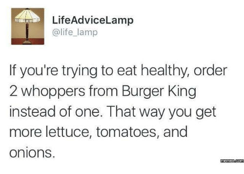 LifeAdviceLamp Lamp if You're Trying to Eat Healthy Order 2 ...