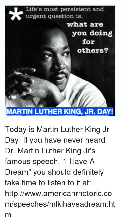 the effectiveness of the speech i have a dream by dr martin luther king jr Martin luther king i have a dream as a civil rights activist dr martin luther king jr gave his speech to all the effectiveness of martin luther king jr.