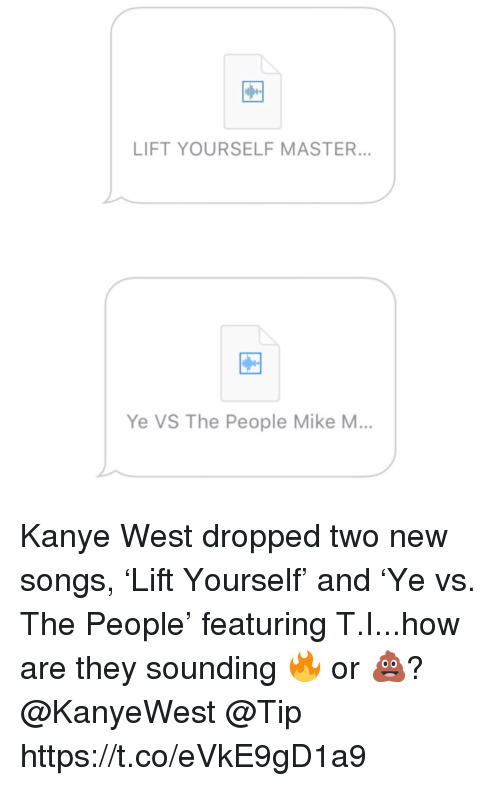 LIFT YOURSELF MASTER Ye VS the People Mike M Kanye West