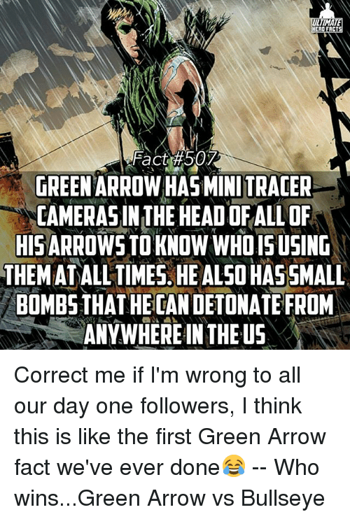 liinmate ero facts green arrow has mini tracer camerasinthehead of