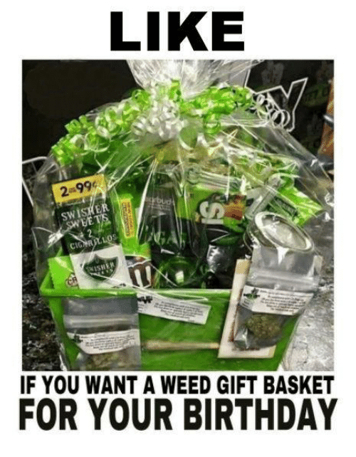 LIKE 2-99 SWISKE CIG WISHE IF YOU WANT a WEED GIFT BASKET FOR YOUR ...