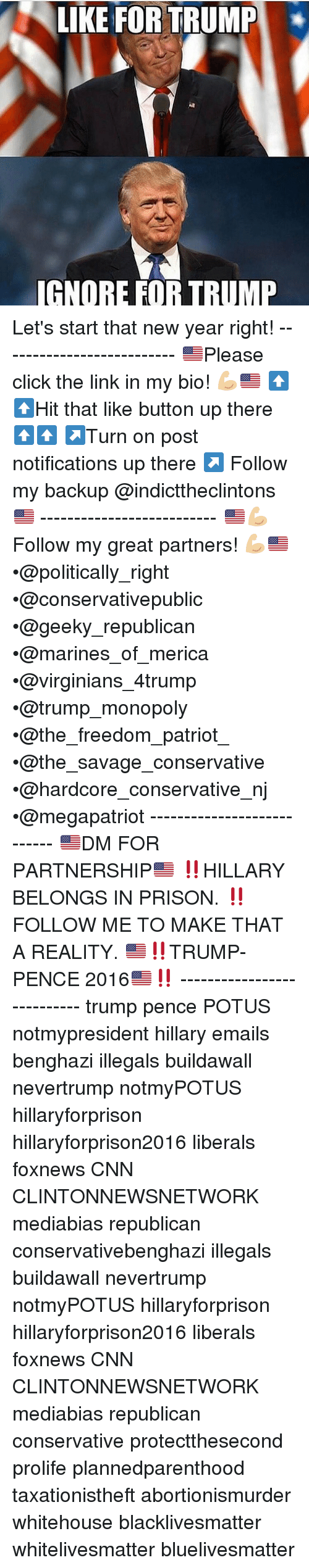 Memes, Monopoly, and Prison: LIKE FOR TRUMP  IGNORE FOR TRUMP Let's start that new year right! -------------------------- 🇺🇸Please click the link in my bio! 💪🏼🇺🇸 ⬆️⬆️Hit that like button up there ⬆️⬆️ ↗️Turn on post notifications up there ↗️ Follow my backup @indicttheclintons 🇺🇸 -------------------------- 🇺🇸💪🏼Follow my great partners! 💪🏼🇺🇸 •@politically_right •@conservativepublic •@geeky_republican •@marines_of_merica •@virginians_4trump •@trump_monopoly •@the_freedom_patriot_ •@the_savage_conservative •@hardcore_conservative_nj •@megapatriot --------------------------- 🇺🇸DM FOR PARTNERSHIP🇺🇸 ‼️HILLARY BELONGS IN PRISON. ‼️FOLLOW ME TO MAKE THAT A REALITY. 🇺🇸‼️TRUMP-PENCE 2016🇺🇸‼️ --------------------------- trump pence POTUS notmypresident hillary emails benghazi illegals buildawall nevertrump notmyPOTUS hillaryforprison hillaryforprison2016 liberals foxnews CNN CLINTONNEWSNETWORK mediabias republican conservativebenghazi illegals buildawall nevertrump notmyPOTUS hillaryforprison hillaryforprison2016 liberals foxnews CNN CLINTONNEWSNETWORK mediabias republican conservative protectthesecond prolife plannedparenthood taxationistheft abortionismurder whitehouse blacklivesmatter whitelivesmatter bluelivesmatter