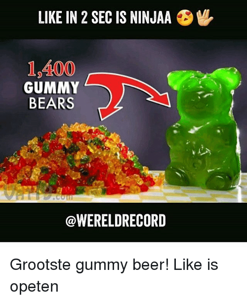 like in 2 sec is ninjaa 6m 19100 gummy bears 20811929 ✅ 25 best memes about gummy bears gummy bears memes
