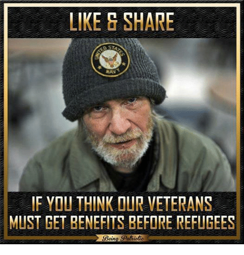 Memes, Goal, and 🤖: LIKE SHARE  NAN  IF YOU THINK OUR VETERANS  MUST GET BENEFITS BEFORE REFUGEES  goal  cut