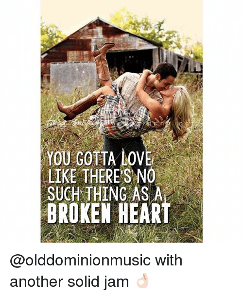 there is no such thing as a broken heart