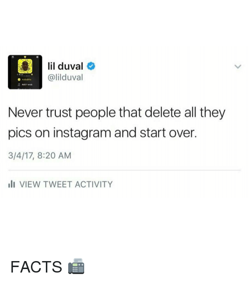 Lil duval galil duval never trust people that delete all they pics lil duval memes and lil duval galil duval never trust people that ccuart Choice Image
