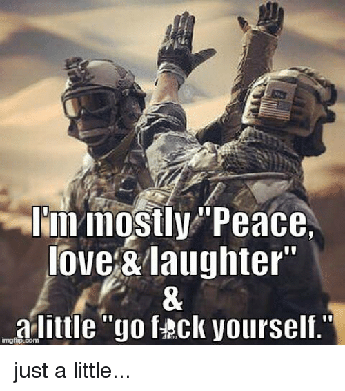 """Memes, Fack, and 🤖: lin mostly Peace.  love &laughter""""  little """"go fack Vourself.""""  imgfip. just a little..."""