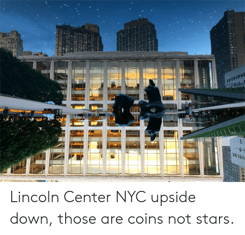 Lincoln, Stars, and Nyc: Lincoln Center NYC upside down, those are coins not stars.