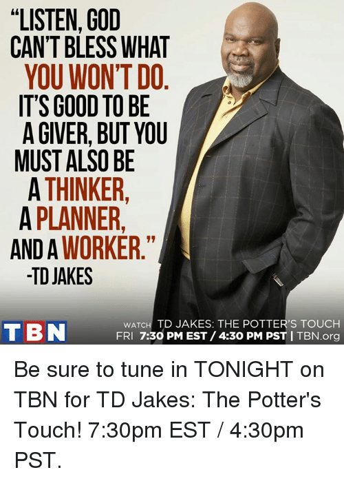 listen god cant bless what you wont do its good 10340145 ✅ 25 best memes about td jakes td jakes memes