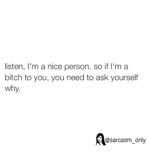 im a nice person