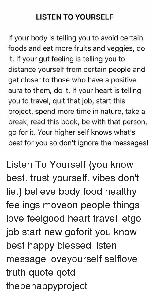 Ordinaire Blessed, Food, And Love: LISTEN TO YOURSELF If Your Body Is Telling You